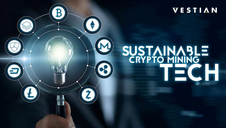 Sustainable Crypto Mining | vestian