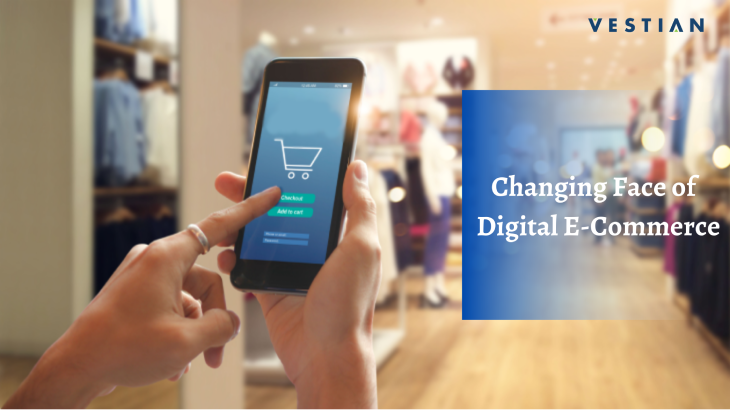 The Changing Face of Digital E-commerce