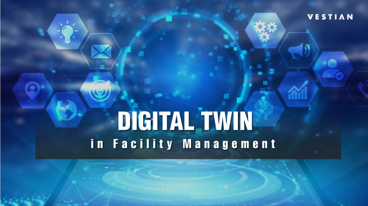 Digital Twin in Facility Management