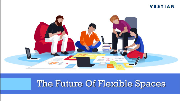 The future of flexible spaces
