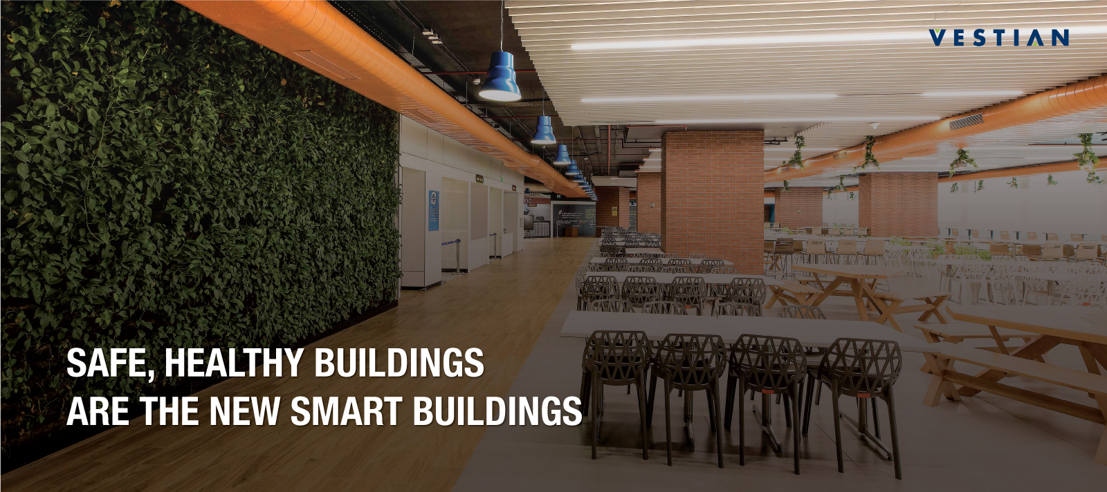 Stay Healthy Buildings Are The New Smart Buildings | Vestian
