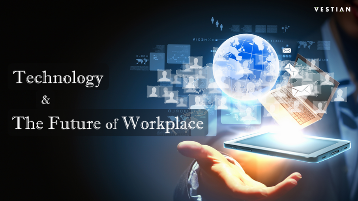 Technology & The Future of Workplace