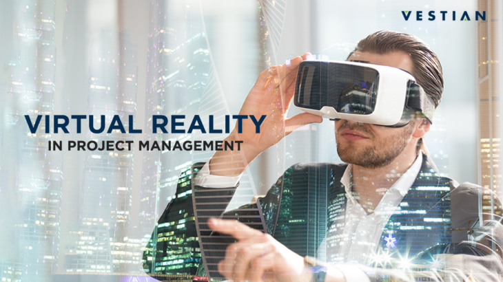 Virtual Reality In project Management | Vestian