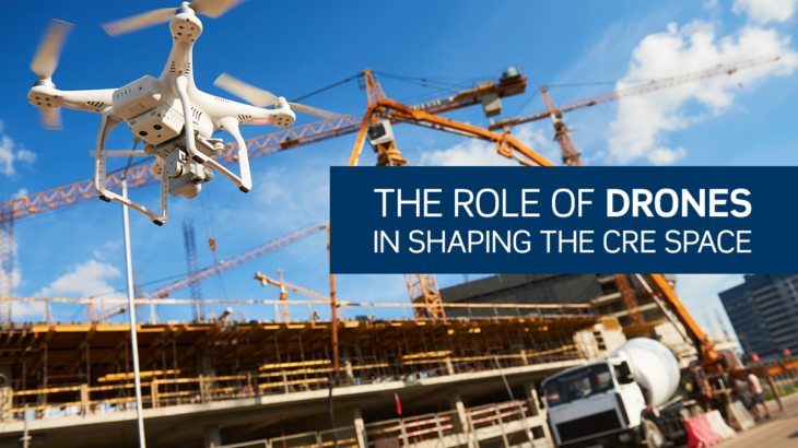 The Role of Drones in Shaping the CRE Space