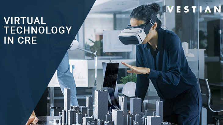 Virtual Technology In CRE | Vestian