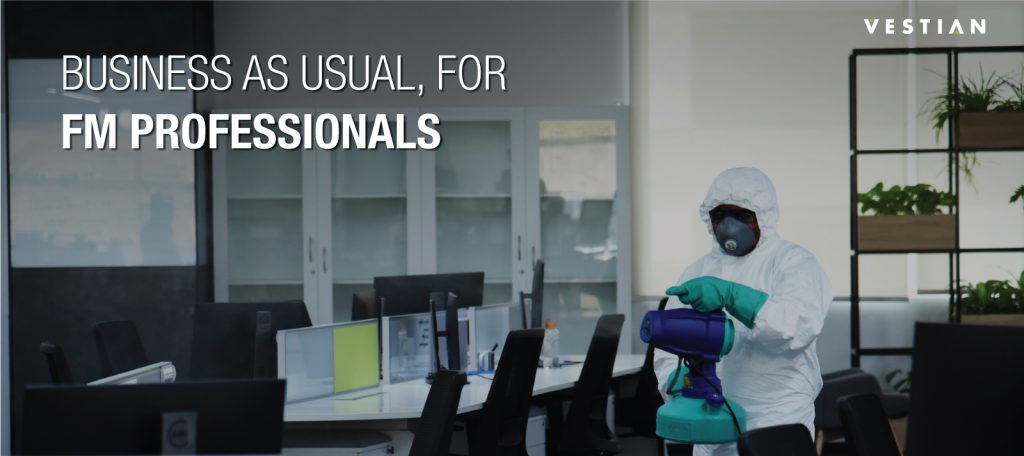 Business As Usual For FM Professionals | Vestian