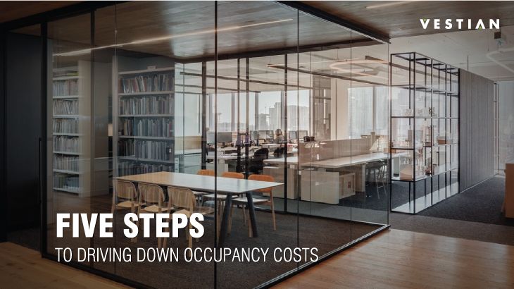 5 Steps To Driving Down Occupancy Costs | Vestian