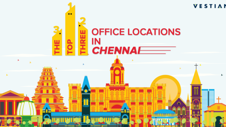 The Top Three Office Locations in Chennai | Vestian