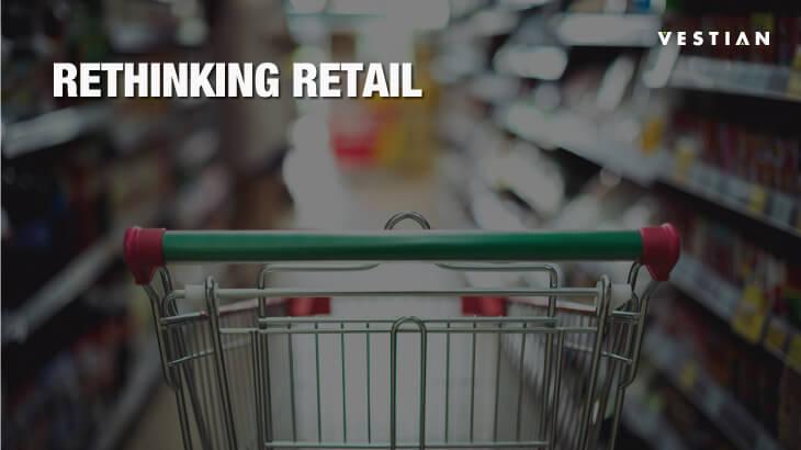 Rethinking Retail | Vestian