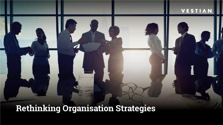 Rethinking Organisation Strategies: Change in Location & Space Needs